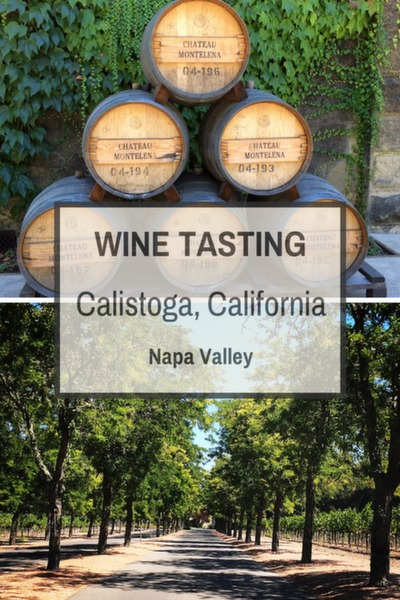 Wine Tasting In Calistoga California Trips With Tykes