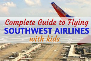 Complete Guide to Flying Southwest with Kids