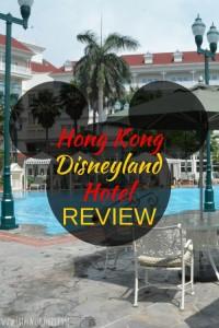 Hong Kong Disneyland Hotel Review
