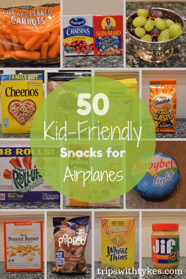 50 Kid-Friendly Airplane Snacks - Trips With Tykes