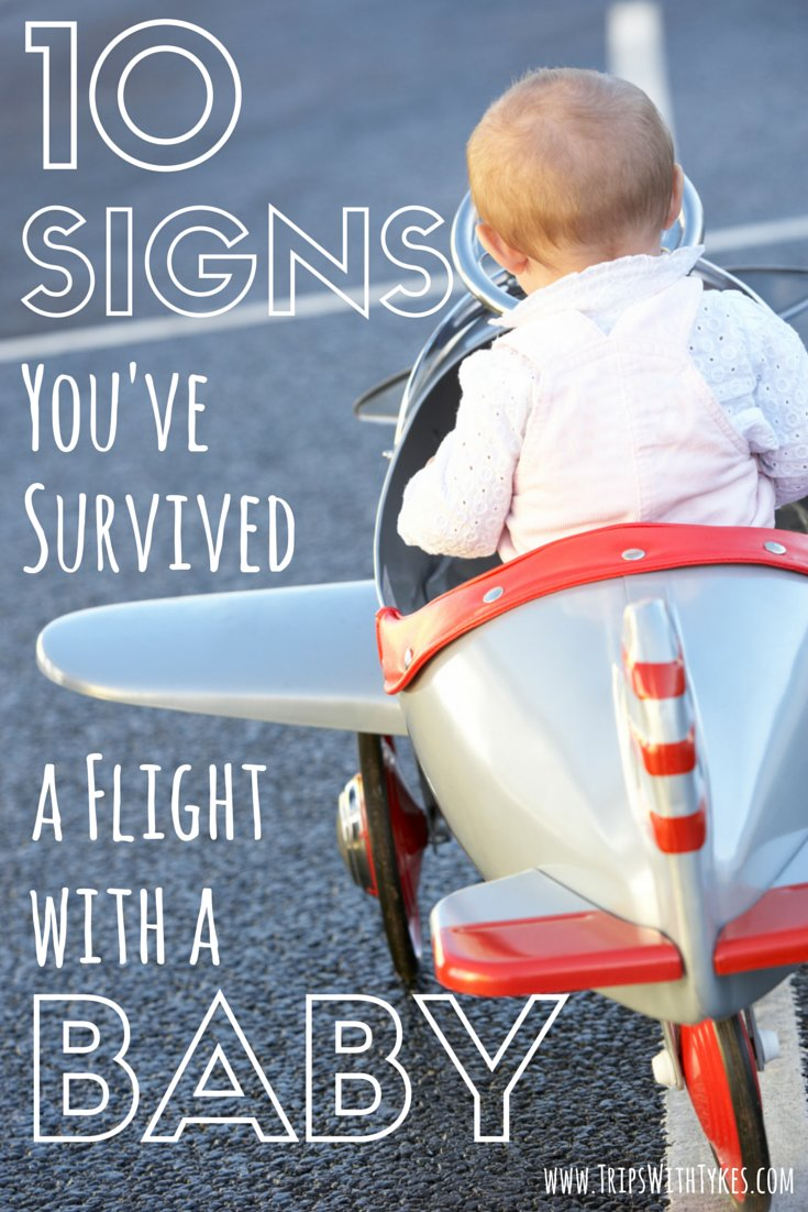 10 Signs You've Survived Flying with a Baby