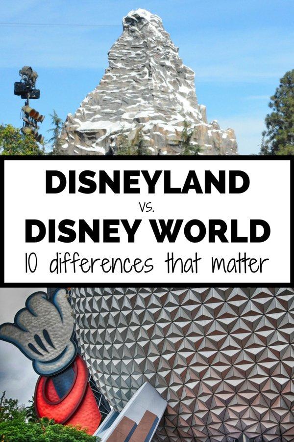 10 Differences Disneyland vs Disney World