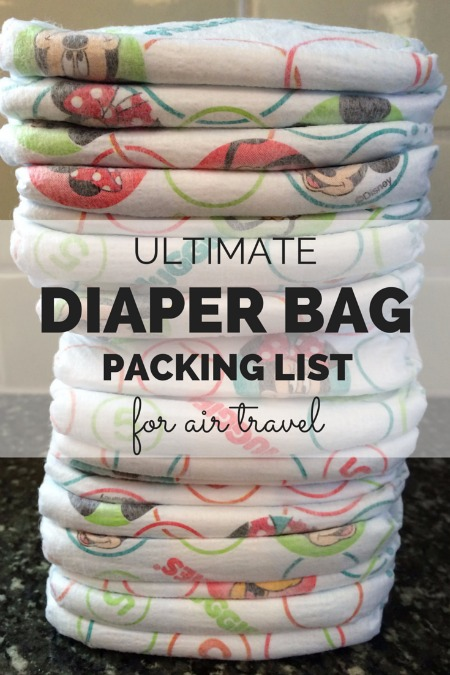 The Ultimate Diaper Bag Packing List For Air Travel
