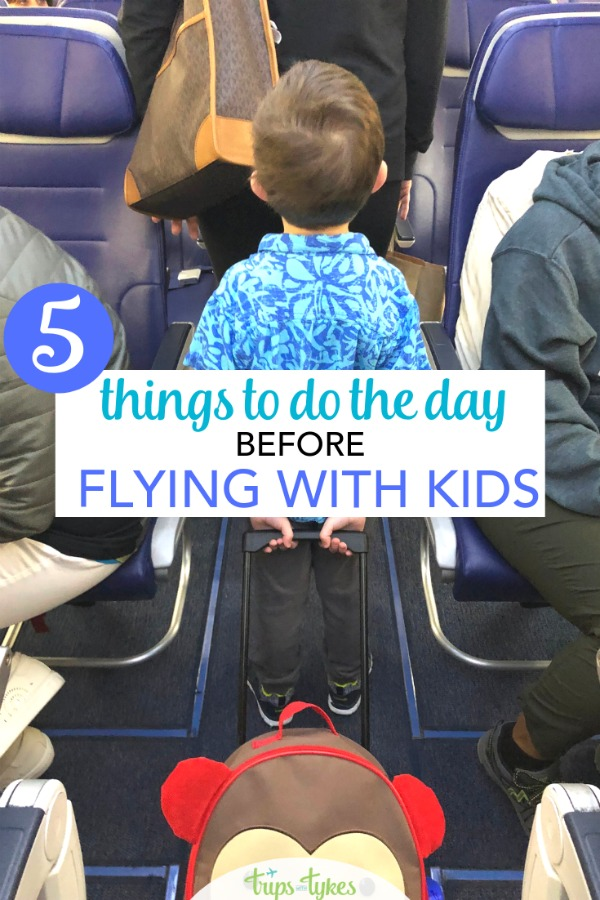 Flying with kids? Make sure to do these 5 things the day BEFORE your flight to make sure your air travels go smoothly. #flyingwithkids #travelwithkids #airtravel