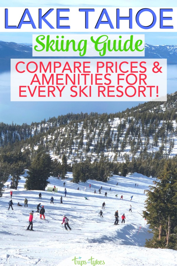 Planning a ski trip to Lake Tahoe? Compare amenities and prices - which resort has the cheapest ski school, where kids ski free, and which mountains have the best family-friendly amenities! A complete comparison guide of every resort in the Tahoe area in California and Nevada, updated every year! #skiing #laketahoe