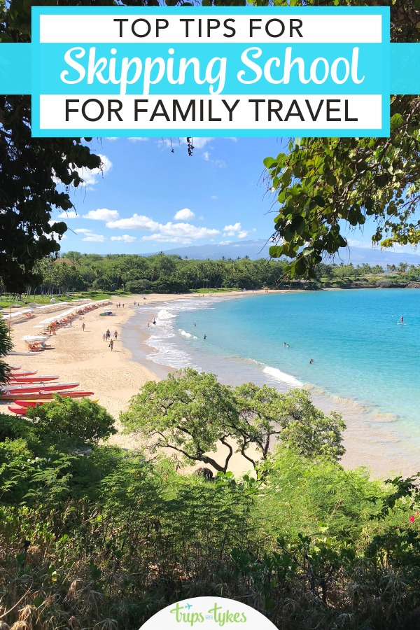 Considering taking your child out of school for family travel? Find out when skipping school is worth it and when it can be too much. Plus tips for navigating school truancy and excused absence rules. #familytravel #travelwithkids #tripswithtykes #backtoschool #traveltips