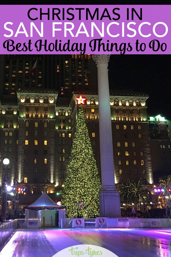 Spending time in San Francisco, California during the holidays? The best things to do to celebrate Christmas and the winter season with and without kids. Holiday lights, ice skating, Santa at Macy's, special events, shows, holiday teas, and more. #christmas #sanfrancisco #holidays #december