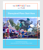 HappiestBlogonEarth Disneyland Plans