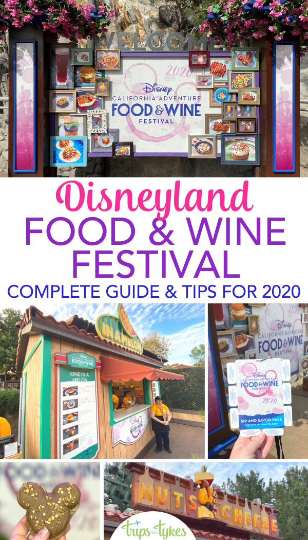 The complete guide to the 2020 Disney California Adventure Food & Wine Festival at the Disneyland Resort. What to eat and drink, what's new, top things to do, and whether the festival is good for kids. Plus tips and tricks for avoiding lines and saving money.
