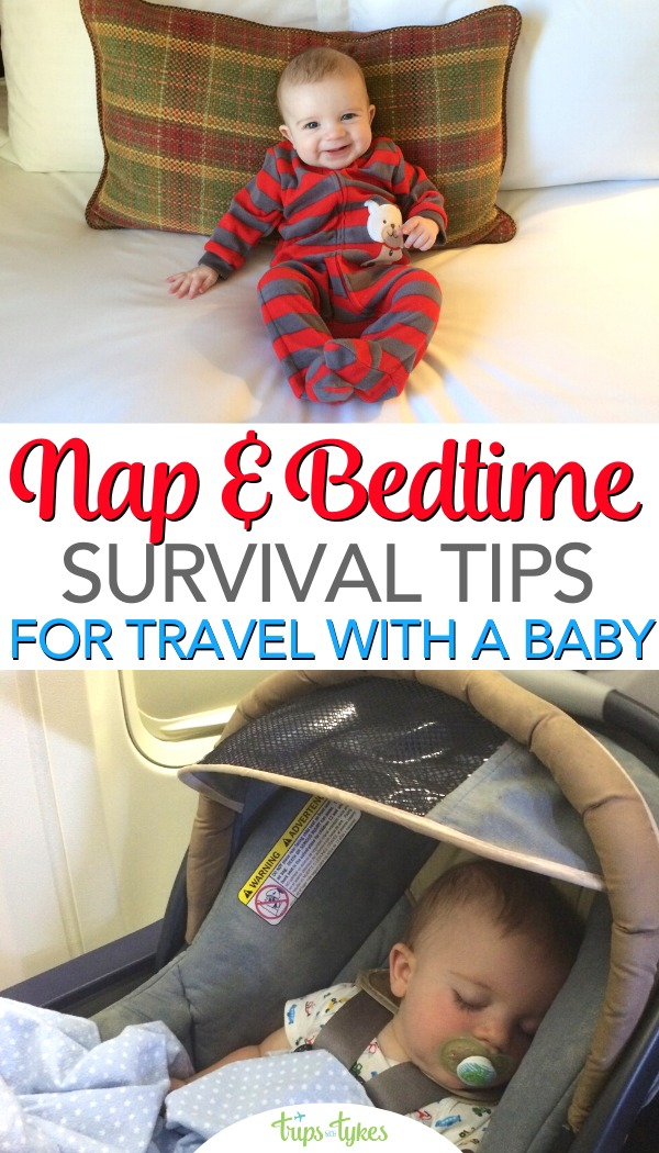 One of the biggest challenges of travel with a baby is dealing with naps and early bedtimes. Learn how to make time to see the sights while still making sure your child gets good sleep with these travel tips for nap and bedtime success! #familytravel #travelwithbaby