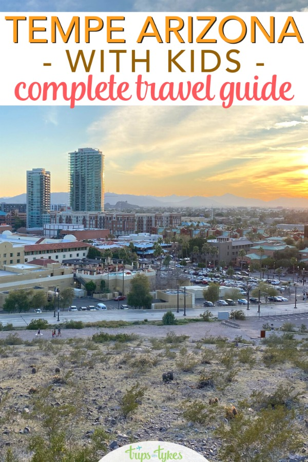 The city of Tempe, Arizona near Phoenix is an amazing travel destination for families. Find out the best things to do, top hotels, and where to eat in Tempe with kids.