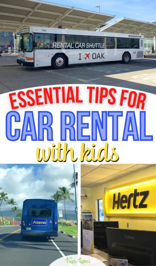 Renting a car on your family vacation? Tips and tricks for car rentals with kids, from how to save money to what to do about car seats.