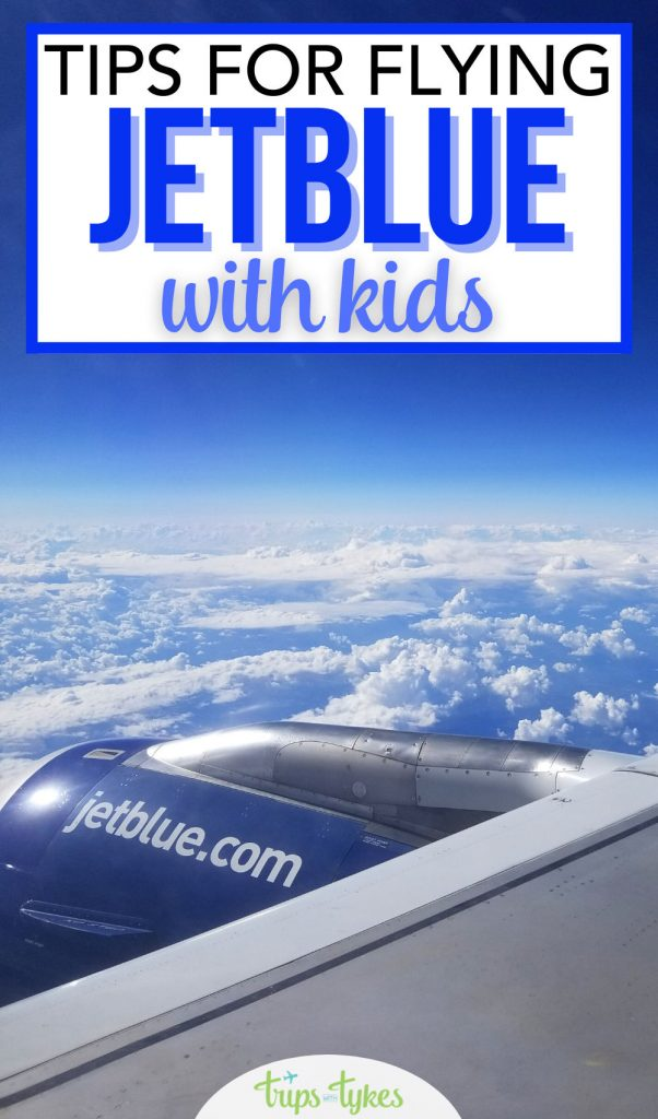 Flying JetBlue Airlines with kids? Learn all the essential tips and tricks for family travel on flights aboard JetBlue - fare and ticket types, early boarding availability, lap infant rules, TrueBlue frequent flyer miles details, and more.