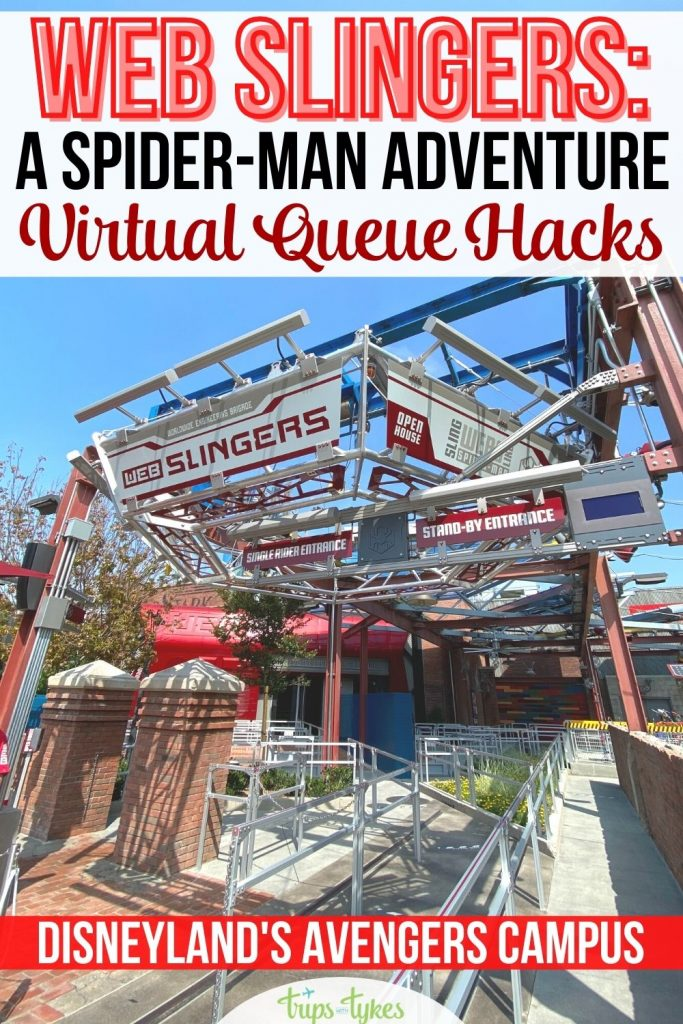 Want to ride WEB SLINGERS: A Spider-Man Adventure in Disneyland's Avengers Campus? Here are all the best tips, secrets, and hacks for being successful in entering the attraction virtual queue and snagging a boarding pass.
